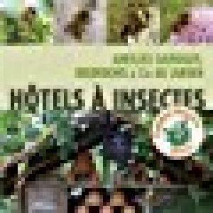 Hôtel à insectes. Abeilles sauvages, bourdons et Cie au jardin de la marque Melanie Von orlow image 0 produit